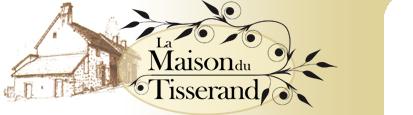 La Maison du Tisserand